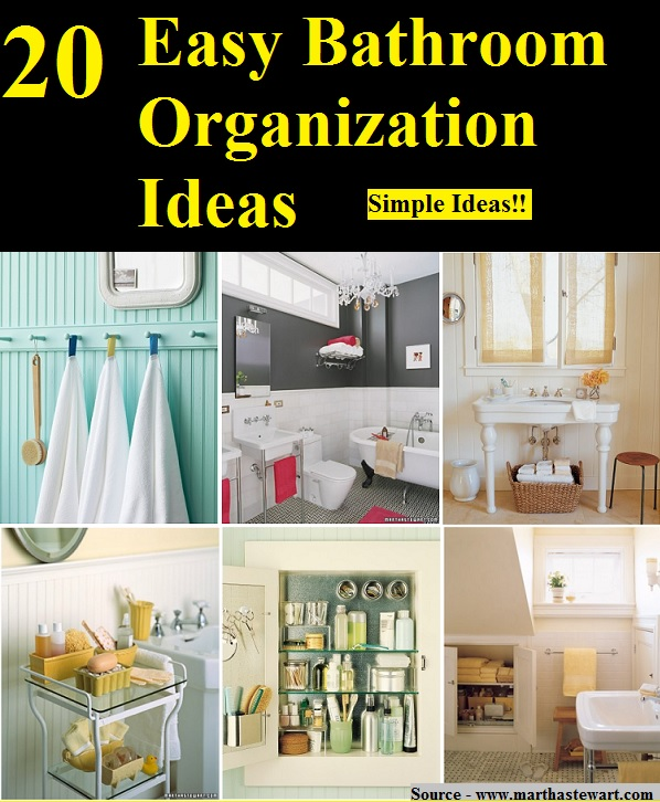 20 Easy Bathroom Organization Ideas