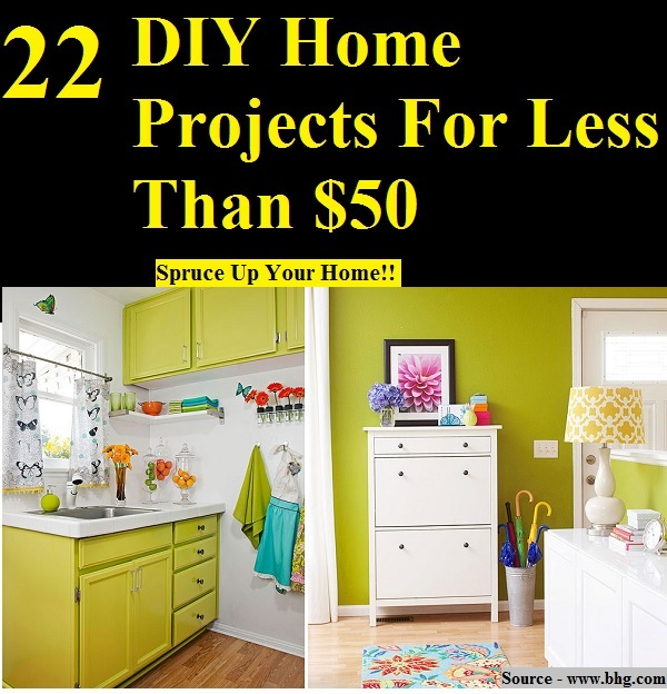 22 DIY Home Projects For Less Than $50