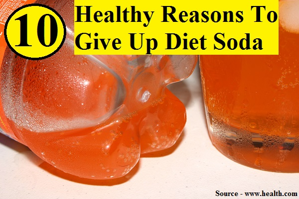 10 Healthy Reasons To Give Up Diet Soda
