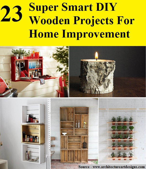 23 super smart diy wooden projects for home improvement home and life tips. Black Bedroom Furniture Sets. Home Design Ideas