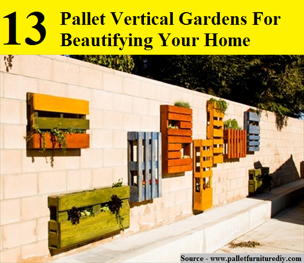 13 Pallet Vertical Gardens For Beautifying Your Home