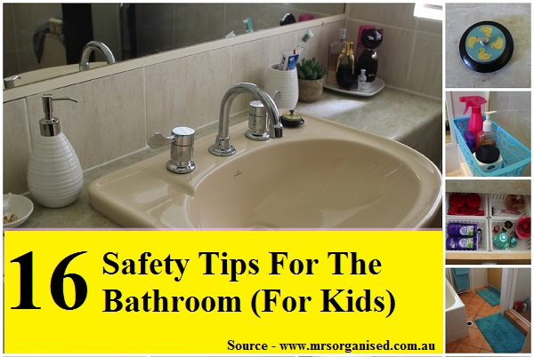 16 Safety Tips For The Bathroom For Kids
