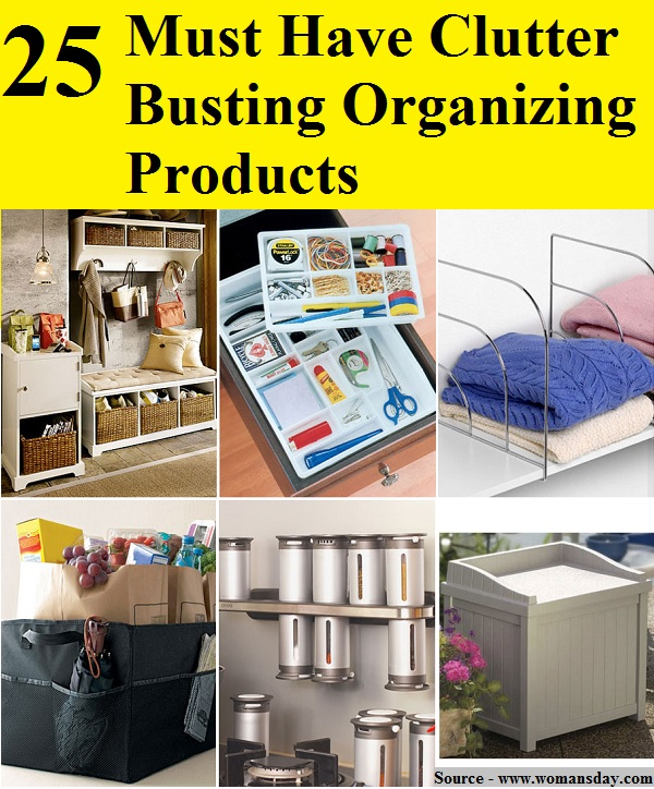 25 Must Have Clutter Busting Organizing Products
