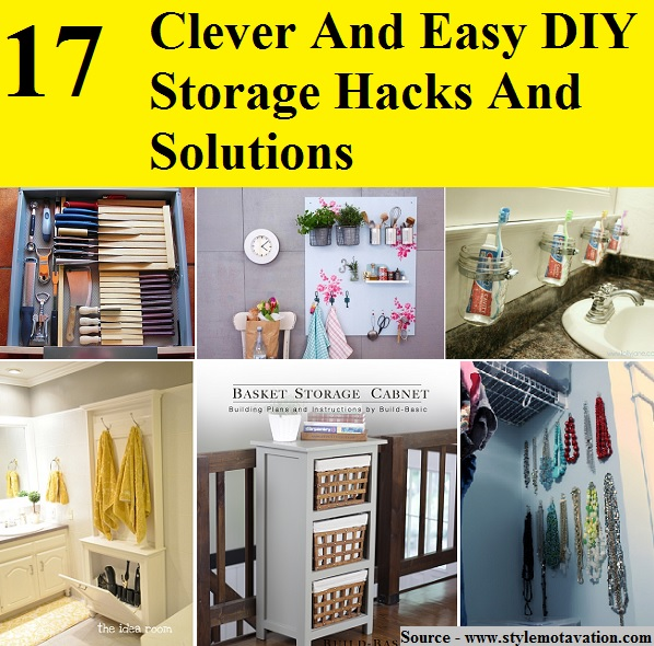 17 Clever And Easy Diy Storage Hacks And Solutions Home
