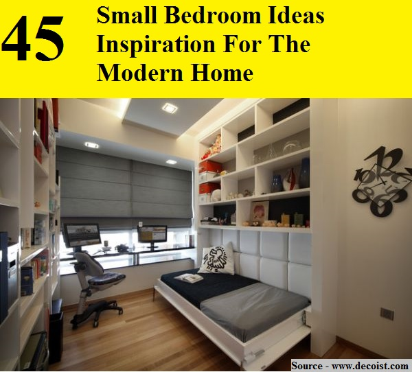 45 Small Bedroom Ideas Inspirations For The Modern Home
