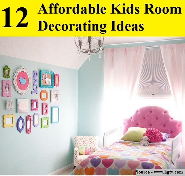12 Affordable Kids Room Decorating Ideas