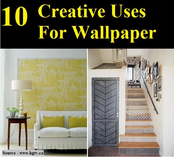 10 Creative Uses For Wallpaper