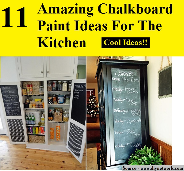 11 Amazing Chalkboard Paint Ideas For The Kitchen
