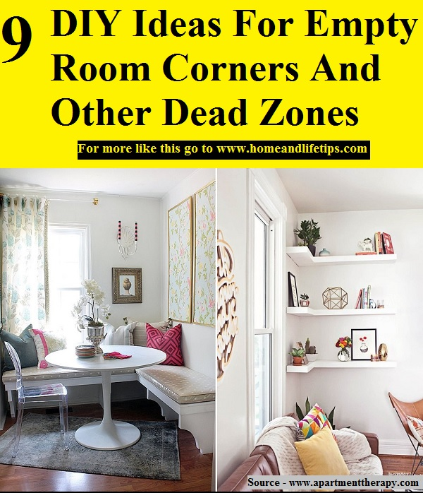 Do It Yourself Home Design: 9 DIY Ideas For Empty Room Corners And Other Dead Zones