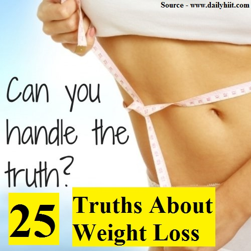 25 Truths About Weight Loss