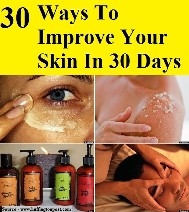 30 Ways To Improve Your Skin In 30 Days