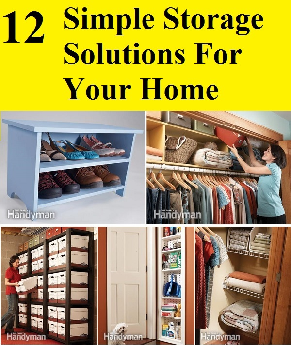 12 Simple Storage Solutions For Your Home