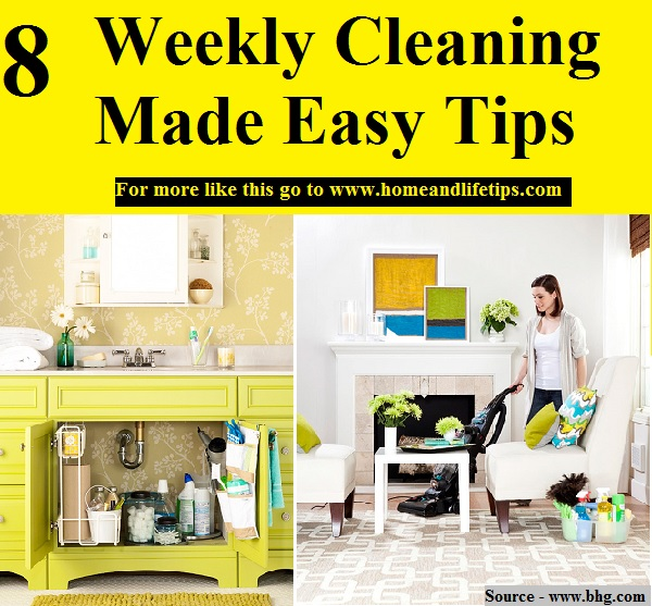 8 Weekly Cleaning Made Easy Tips
