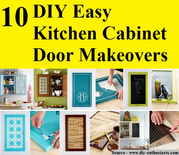 10 diy easy kitchen cabinet door makeovers home and life - Kitchen cabinet diy makeover ...