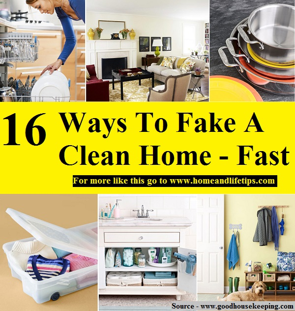 16 Ways To Fake A Clean Home -- Fast