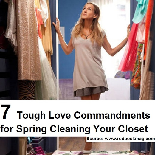 7 Tough Love Commandments for Spring Cleaning Your Closet