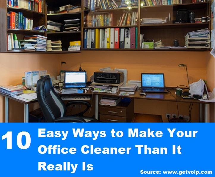 10 Easy Ways to Make Your Office Cleaner Than It Really Is