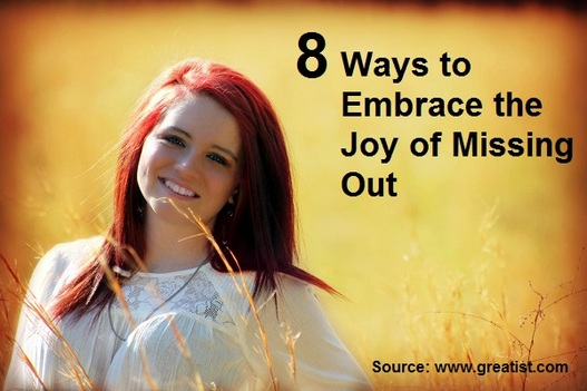 8 Ways to Embrace the Joy of Missing Out