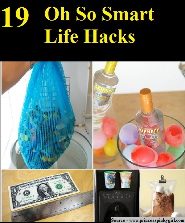 19 Oh So Smart Life Hacks