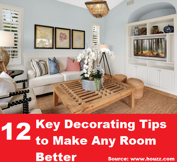 12 Key Decorating Tips to Make Any Room Better