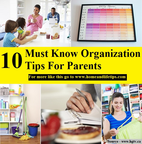 10 Must Know Organization Tips For Parents