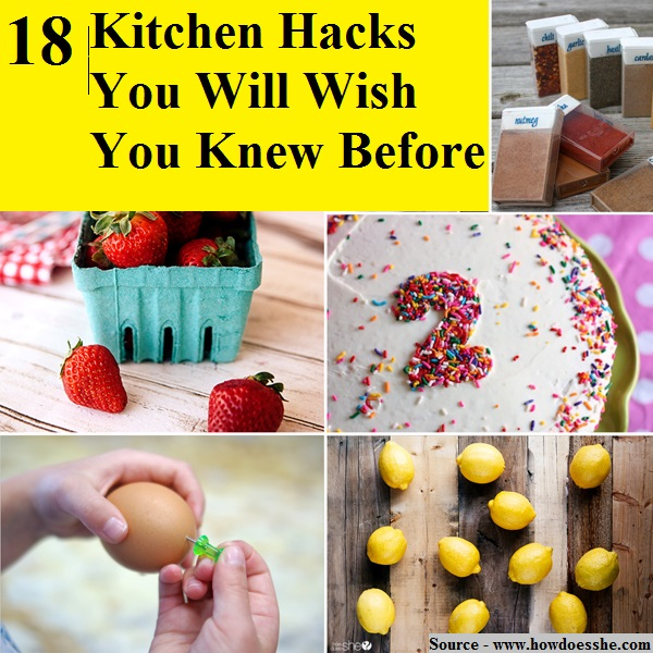 18 Kitchen Hacks You Will Wish You Knew Before