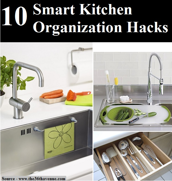 10 smart kitchen organization hacks home and life tips for 9 kitchen life hacks