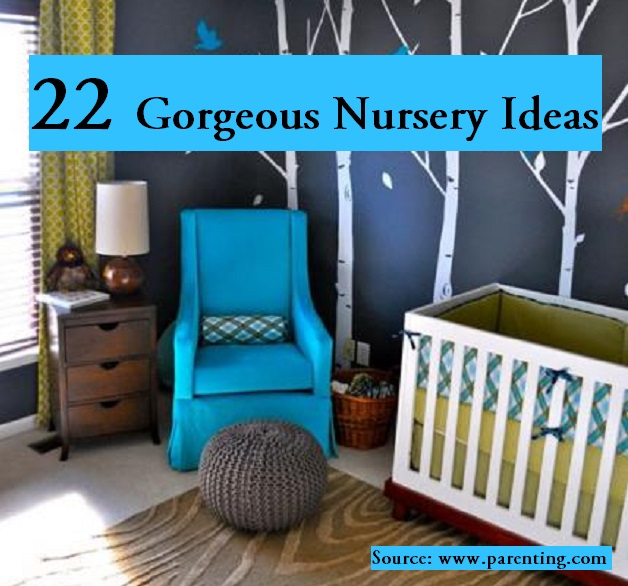 22 Gorgeous Baby Nursery Ideas