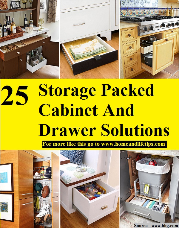 25 Storage Packed Cabinet And Drawer Solutions