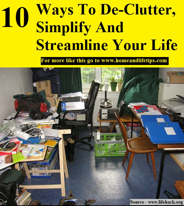 10 Ways To De-Clutter, Simplify, And Streamline Your Life
