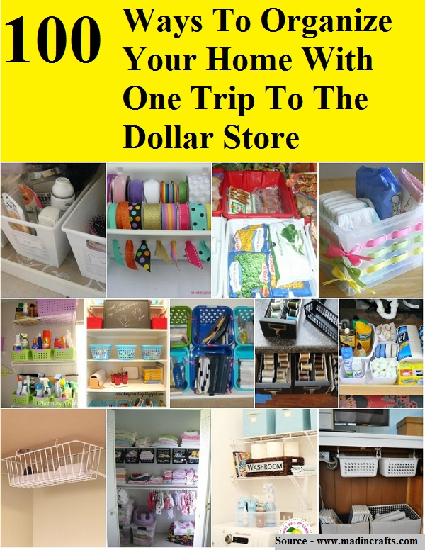 100 Ways To Organize Your Home With One Trip To The Dollar Store