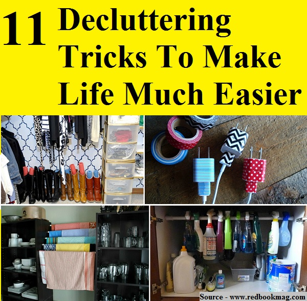 11 Decluttering Tricks To Make Life Much Easier