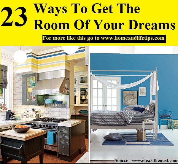 23 Ways To Get The Room Of Your Dreams