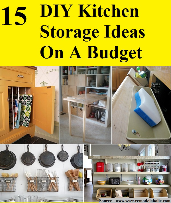 15 diy kitchen storage ideas on a budget home and life tips for Diy kitchen ideas on a budget